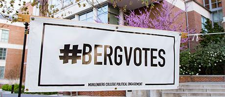 Photo of 'Berg Votes sign on Muhlenberg campus in spring 2016