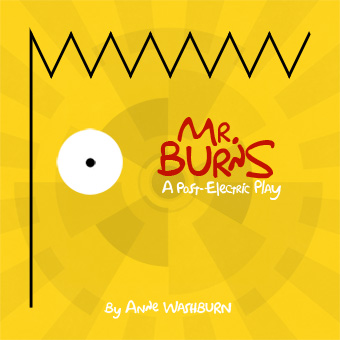 Mr. Burns: A Post Electric Play, by Anne Washburn
